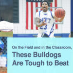 On the Field and in the Classroom, These Bulldogs Are Tough to Beat
