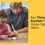 New Therapeutic Recreation Assistant Program Provides Unique Opportunities to Help Others