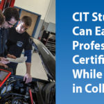 CIT Students Can Earn Professional Certifications While Still in College